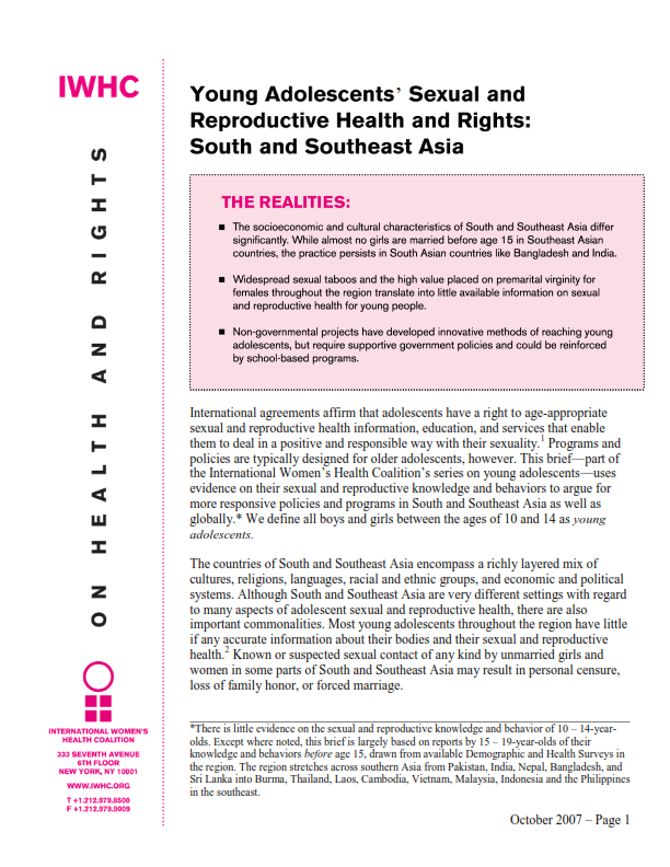 International agreements affirm that adolescents have a right to  age-appropriate sexual and reproductive health information, education, and  services that ...
